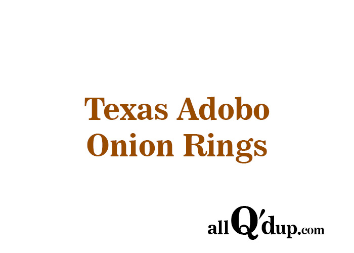 Texas Adobo Onion Rings